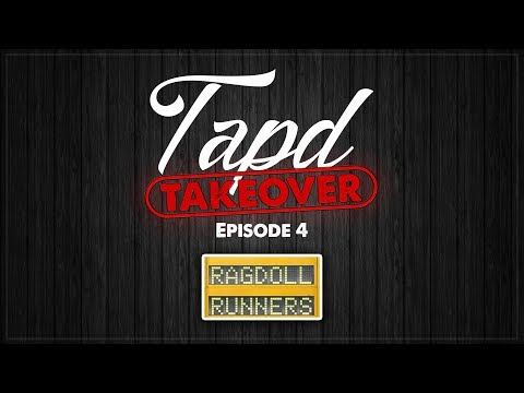 TAPD TAKEOVER Ep.4   Ragdoll Runners