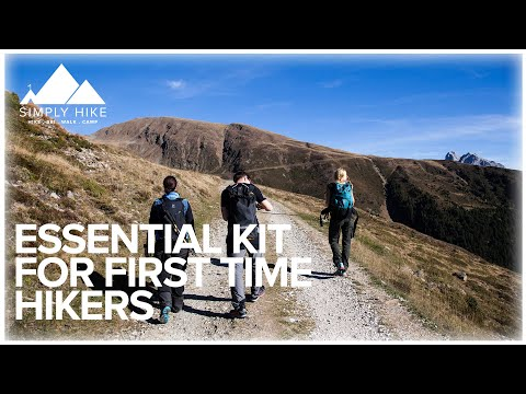Essential Kit For First Time Hikers