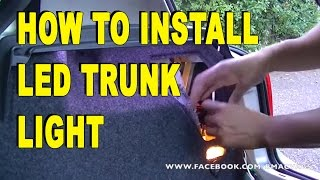 How to Install LED Strip light in to your Boot \ Trunk