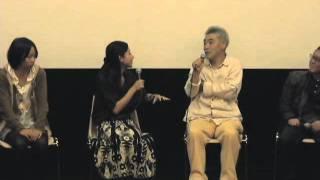 俳優柄本明さんを迎えて、映画上映後に行われたトークショーの後半。 映...