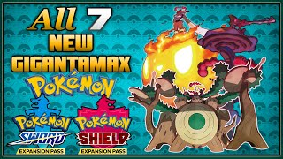 All 7 New Gigantamax Forms in the Pokemon Sword and Shield Expansion