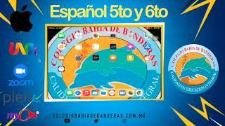CLASE Español 5to y 6to