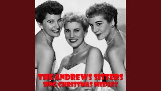 The Andrews Sisters Sing Christmas Medley: Jing a Ling Jing a Ling / ...