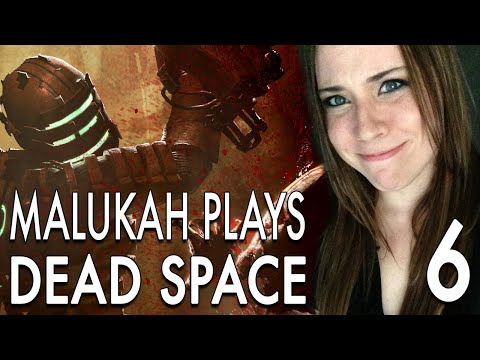 Malukah Plays Dead Space - Ep. 6: I Heart Food Storage