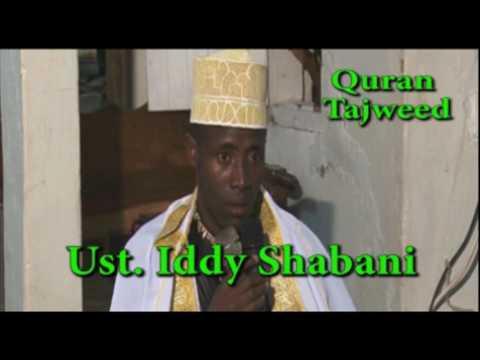 Ust.  Iddy Shaaban - Quran Tajweed   Ma Sha Allah