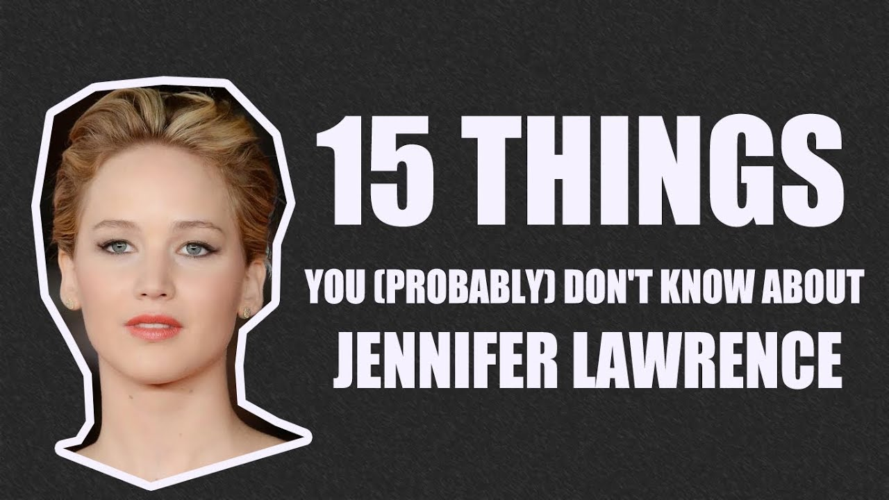 top 15 jennifer lawrence facts the things you probably didn 39 t know about jennifer lawrence. Black Bedroom Furniture Sets. Home Design Ideas