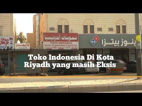 Toko Indonesia Di kota Riyadh (hanya beberapa saja tidak semuanya)