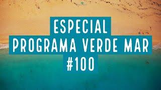 ESPECIAL PROGRAMA VERDE MAR #100 - Retrospectiva 2020