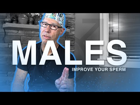 CNY Fertility | How to Improve your Sperm FOR MALES