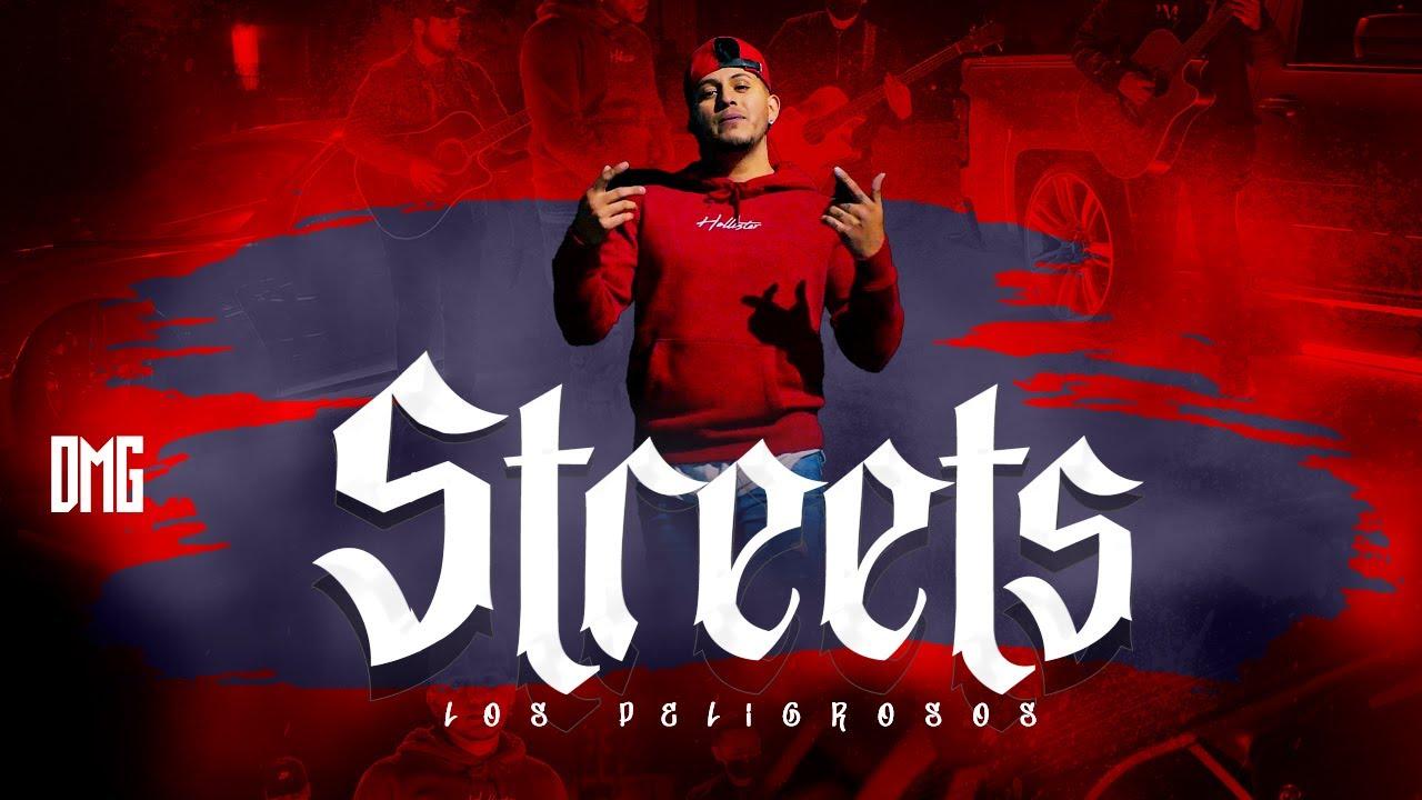 Download Streets - Los Peligrosos