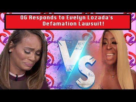 OG Responds To Evelyn Lozada's Defamation Lawsuit! Og VS Evelyn #FULLBREAKDOWN!