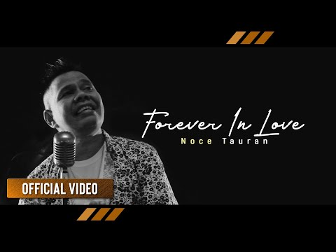 Noce Tauran - Forever In Love (Official Video)