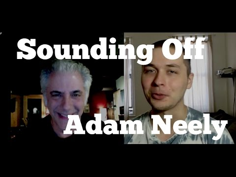 Rick Beato - SOUNDING OFF with Music YouTuber ADAM NEELY