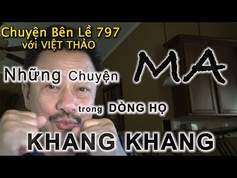 MC VIỆT THẢO- CBL(797)-NHỮNG CHUYỆN MA TRONG DÒNG HỌ Của KHANG KHANGG- January 25, 2019