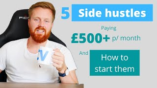 5 side hustle idęas to earn money quickly + how to start them [UK edition]
