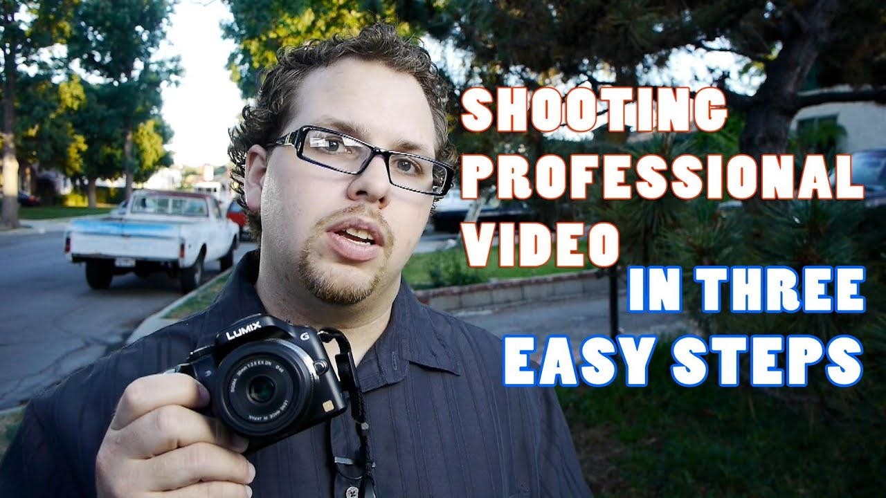 How to Shoot Professional Video in 3 Easy Steps - YouTube