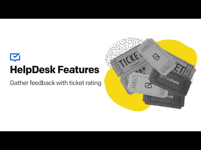 HelpDesk Features: Ticket Ratings