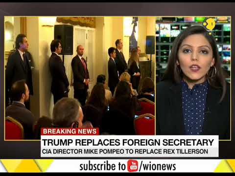 WION Dispatch: Trump replaces foreign secretary, CIA director Mike Pompeo to replace Rex Tillerson