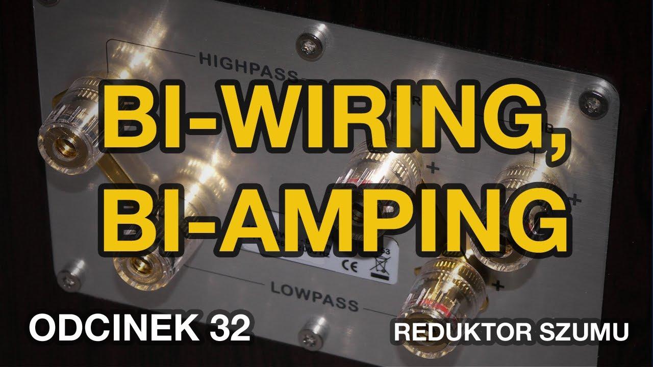 Bi-wiring, bi-amping - odc.32 [Reduktor Szumu] - YouTube