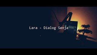Lara - Dialog Senja (Cover)