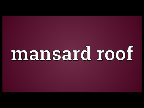 Mansard Roof Meaning