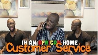 In An African Home: Customer Service (Clifford Owusu)