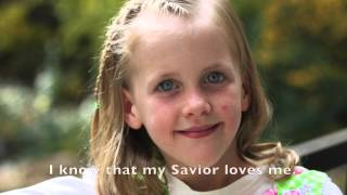 LDS Primary Songs - I Know That My Savior Loves Me