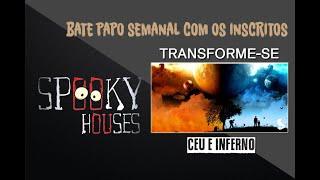 Spooky Transforme-se - Céu e Inferno