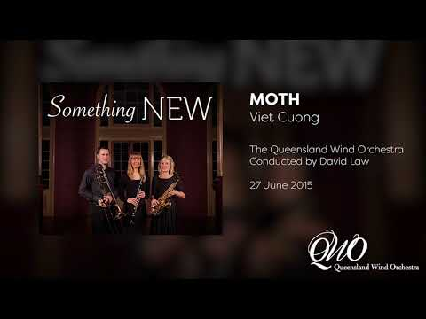 Queensland Wind Orchestra: Moth (Viet Cuong)