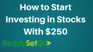 How to Start Investing in Stocks with Only $250
