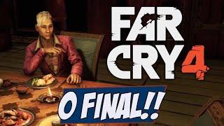 Far Cry 4 - O FINAL