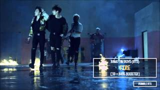 [3D+BASS BOOSTED] BTS 방탄소년단 - FIRE (불타오르네) FULL VER. | bumble.bts