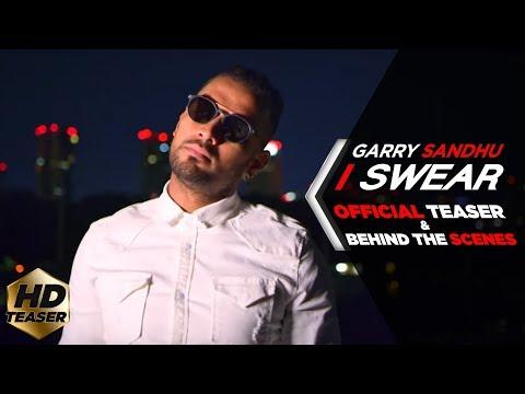 I SWEAR   GARRY SANDHU ( OFFICIAL TEASER &...