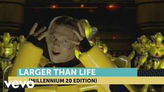 Backstreet Boys - Larger Than Life (Millennium 20 Edition)