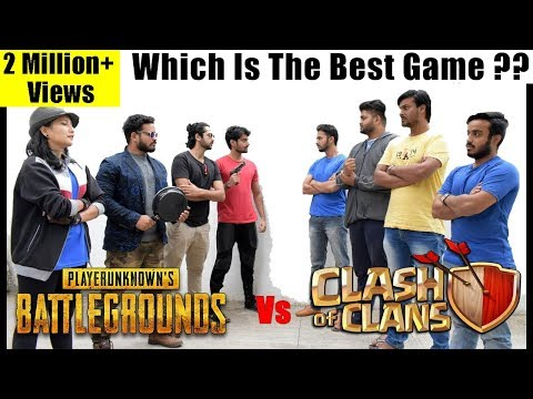 Clash Of Clans Vs Pubg - Fans Forever(Part 1) | Dekhte Rahoo