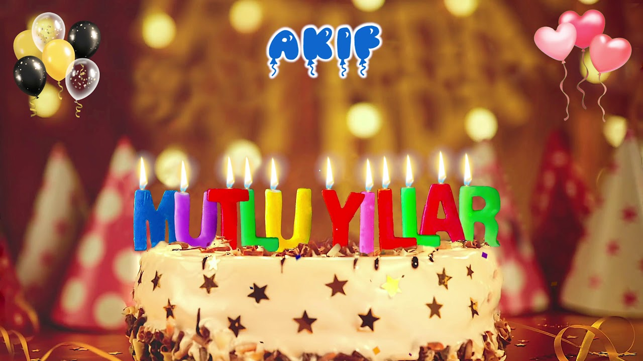 İyi ki doğdun AKİFdoğum günün kutlu olsun, Mutlu Yıllar Akif, İsme Özel Doğum Günü Şarkısı