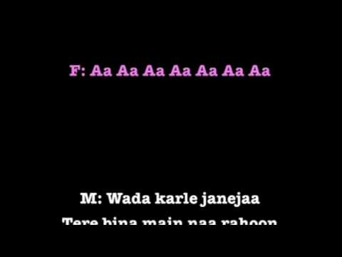Wada Karle Sajana karaoke