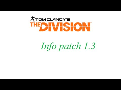 Download The division fr - Info patch 1 3 - arabfun Mp3 Audio