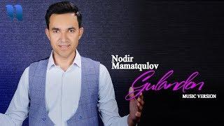 Nodir Mamatqulov - Gulandon   Нодир Маматкулов - Гуландон (music version)