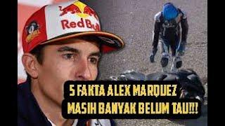 5 fakta Alex Marquez , Masih Banyak belum tau!!!