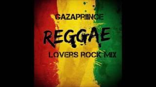 Lovers Rock Reggae Mix - 2017 (Jah Cure,Chronix,Buju Banton,Busy Signal)