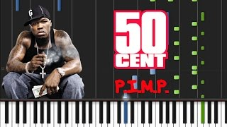 50 Cent - P.I.M.P. [Synthesia Tutorial]
