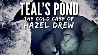 Teal's Pond   The Cold Case of Hazel Drew: The REAL LIFE Laura Palmer