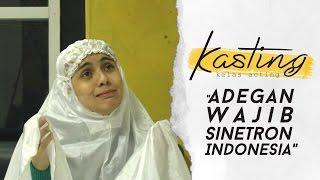 KASTING PRAMBORS - Adegan Wajib Sinetron Indonesia
