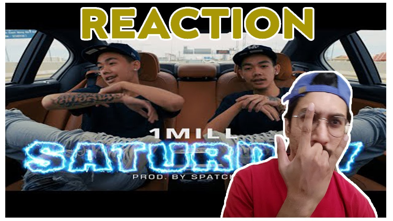 1MILL - SATURDAY (OFFICIAL MV)   REACTION