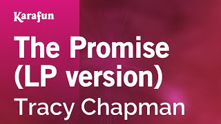 Karaoke The Promise (LP version) - Tracy Chapman *