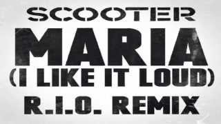 Scooter - Maria (I Like It Loud)(R.I.O Remix)(Extended)(HD)