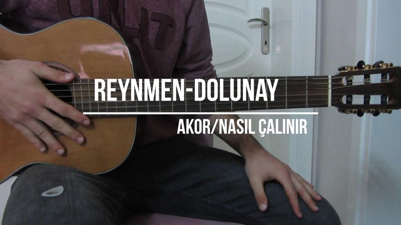 Reynmen Dolunay Cover Akor Nasil Calinir Youtube