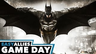 Game Day 2018 - Batman: Arkham Knight