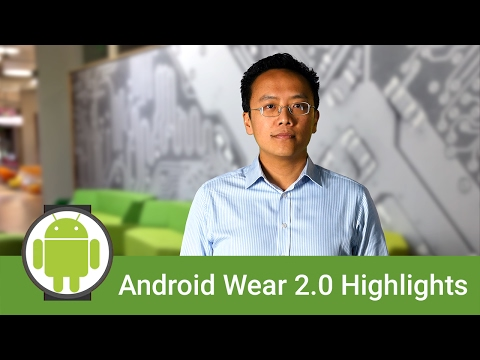 Android Wear 2.0 for Developers